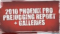 2010 IFBB PHOENIX PRO PREJUDGING REPORT AND GALLERIES