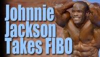 Johnnie Jackson Takes FIBO