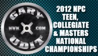 2012 NPC TEEN , COLLEGIATE & MASTERS NATIONAL CHAMPIONSHIPS Contest Info