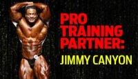 PRO TRAINING PARTNER: JIMMY CANYON