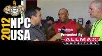 2012 NPC USA's Interview after Prejudging with Nick Trigili