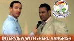 Interview with Sheru Aangrish