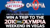 WIN A TRIP TO THE 2010 OLYMPIA