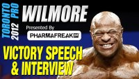 Bill Wilmore's Victory Speech and Interview at the 2012 Toronto Pro