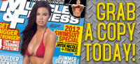 A Sneak Peek Inside the Cover Story of Muscle & Fitness' July Issue