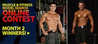 Month 2 Muscle & Fitness Male Model Online Contest Winners!