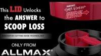ALLMAX's Newest Innovation Breakthrough Helps Stops Scoop Loss