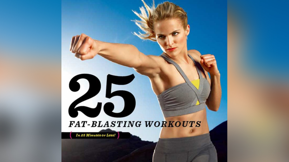 25 Workouts In 25 Minutes Or Less Muscle Fitness