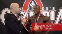 2018 Mr. Olympia Champion Shawn Rhoden