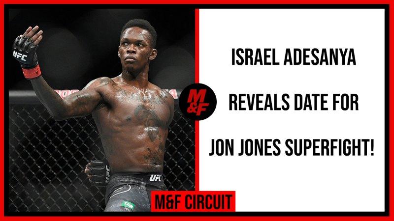 "Israel Adesanya on Jon Jones: ""Even If He Moves Up to Heavyweight, I'll Chase Him"""
